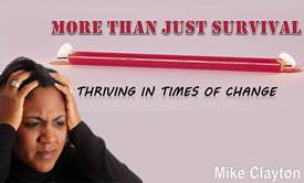 More than just Survival: Thriving in Times of Change