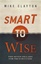 Smart to Wise - influence gives you a strong start to the seventh pillar; what about 1 to 6?