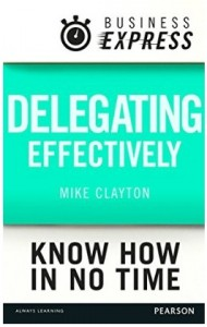 Business Express - Delegating Effectively